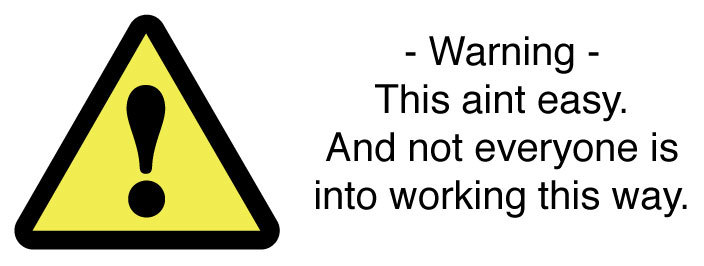 Agile/warning-aint-easy.jpg