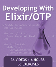 Developing With Elixir/OTP Video Course
